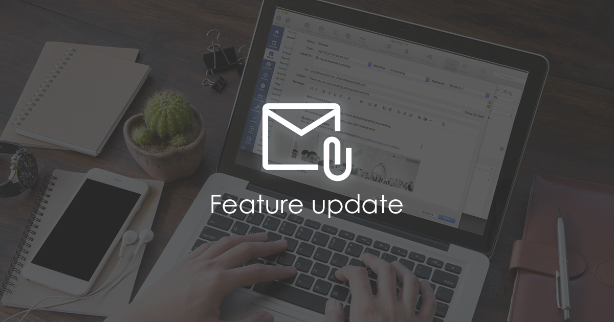 New features for emails sent to your Light Blue account